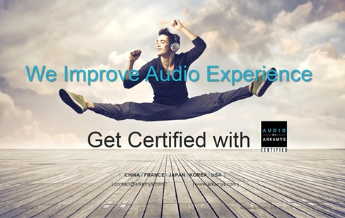 WE IMPROVE AUDIO EXPERIENCE - GET CERTIFIED WITH ARKAMYS