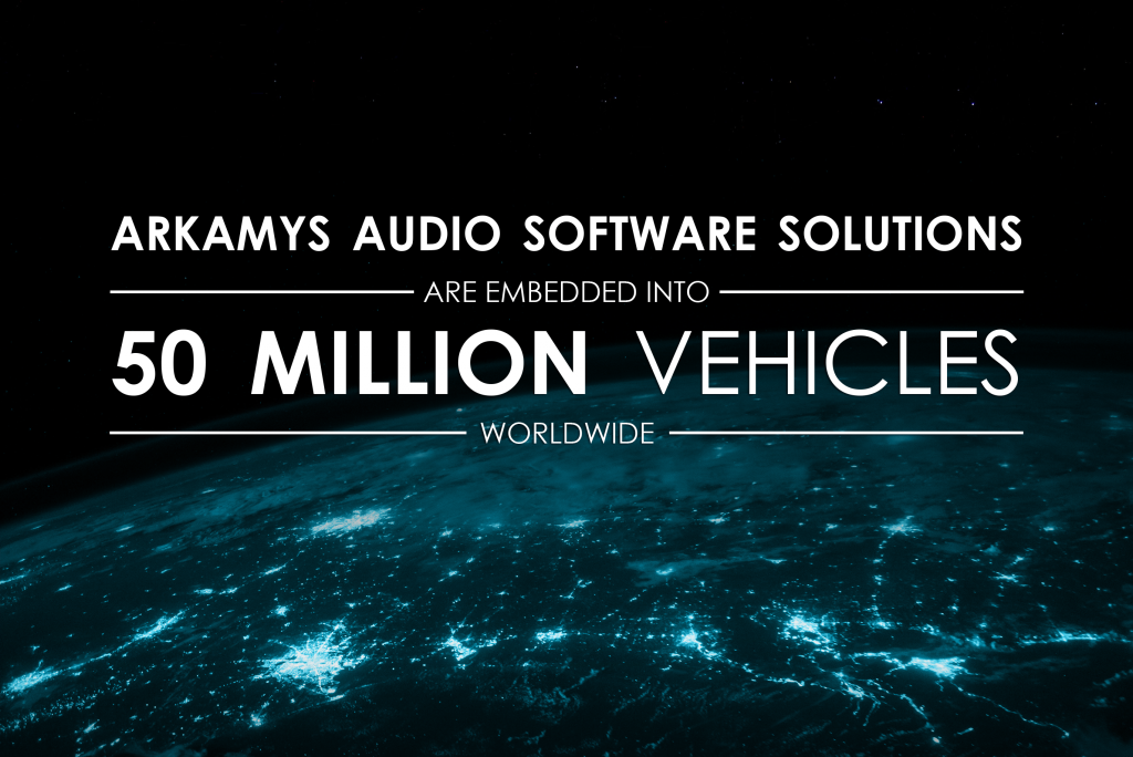 ARKAMYS into 50 Million vehicles